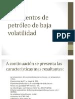 Yacimientos de petróleo de baja volatilidad