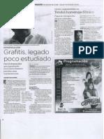 Elías Rodríguez Vázquez propone revalorar el arte del grafiti...Grafitis, legado poco estudiado...Periodico Noroeste, 31 de diciembre 2011, Culiacán, Sinaloa, México.
