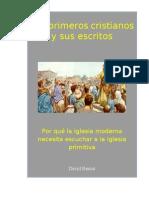 Los Primeros Cristianos y Sus Escritos