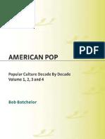 American Pop~Popular Culture Decade by Decade (4 Volumes) [2009]