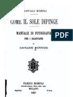 HOEPLI 1887 - Manuale Di Fotografia Per Dilettanti