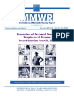 2010 Guidelines for the Prevention of Perinatal Group B Streptococcal Disease