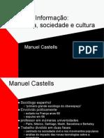 A era da informação - Manuel Castells