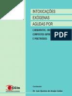 INTOXICACÕES EXÓGENAS AGUDAS POR INSETICIDAS - Luiz Querino A. Caldas
