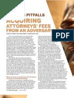 Avoiding Pitfalls Acquiring Attorneys' Fees from an Adversary