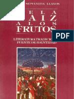 De la raíz a los frutos. Literatura tradicional. Fuente de identidad. (1994)