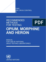 United Nations International Drug Control Programme- Recommended Methods for Testing Opium,Morphine and Heroin