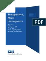 Minor Transgressions, Major Consequences