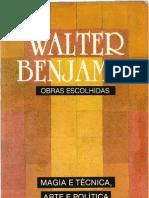 (FIL) Walter Benjamin, Obras Escolhidas VOLUME I