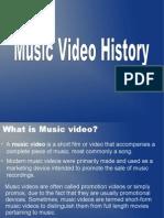 Music Video History