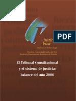 El Tribunal Constitucional y el sistema de justicia_ balance del año 2006