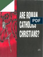 Chick Tract - Are Roman Catholics Christian?