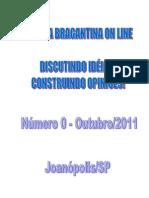 Revista Eletrônica Bragantina On Line - Edição de Outubro/2011