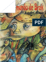 """Araoz, Raydel (2000) """"El Mundo de Brak"""""""