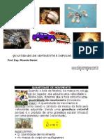 QUANTIDADE DE MOVIMENTO E IMPULSO (1ºANO)