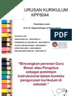 Pembentangan KPF6044 Pen Gurus An Kurikulum