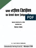 Löhde, Walter - Die ersten Christen im Urteil ihrer Zeitgenossen, Ludendorffs Verlag, Ludendorff