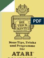 Die Trickkiste! - Neue Tips, Tricks und Programme für ATARI COMPUTER