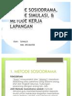 Metode Sosiodrama Metode Simulasi, & Metode