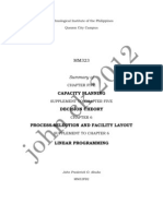CAPACITY PLANNING, DECISION THEORY, PROCESS SELECTION AND FACILITY LAYOUT and LINEAR PROGRAMMING