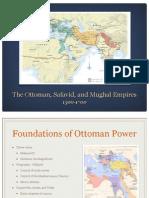 The Ottoman, Safavid, And Mughal Empires