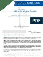 7905701 ARTIGO Origem Breve Historia Da Musica Erudita