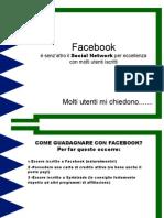 Guadagnare Su Facebook con la mia tecnica inedita