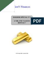 Dossier spécial n°1  l'or, une valeur refuge