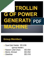 Controlling of Power Generation Machine