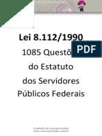 Lei 8112.90 - 1085 Questões para Estudo