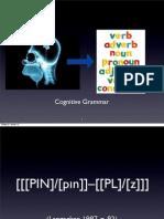 Cognitive Grammar Ronald W. Langacker Keynote