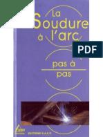 La Soudure a l Arc Pas a Pas