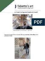 Visitare il Parc Guell e la Sagrada Familia di Gaudì