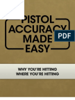 Pistol Accuracy Made Easy
