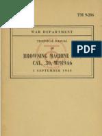 TM-9-206 Browning Machine Gun, Cal. .30, M1919A6 1943