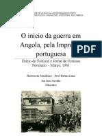 O início da guerra em Angola, pela Imprensa portuguesa