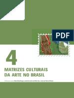 Matrizes Culturais Da Arte No Brasil - Unidade 1