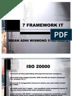 7 Framework It