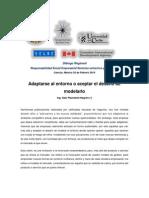 Adaptarse al entorno o aceptar el desafío de modelarlo OEA Cancun