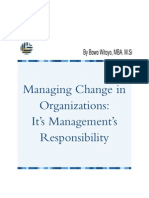 Managing Change in Organizations-It's Management's Responsibility