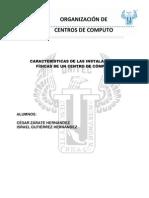 Características de las instalaciones físicas de un centro de cómputo