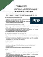 Pengumuman UAS dan Tugas Akhir MK Praktikum Sistem Basis Data 2011-2012