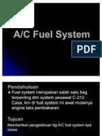 AC Fuel System