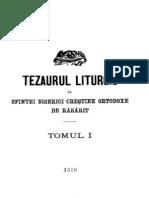 Tezaur Liturgic - Tom 1