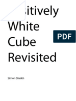 Positively White Cube Revisited