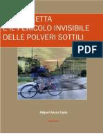 La Bicicletta e il pericolo invisibile delle Polveri Sottili by Miguel Apaza Tapia