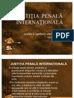 JUSTIŢIA  PENALĂ INTERNAŢIONALĂ PREZY