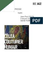 """Revue de presse de l'album """"Tryptic"""" de Jean Paul Celea, François Couturier, et Daniel Humair (BEE022)"""