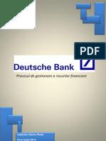 Deutsche Bank a Fost