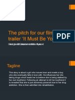 The pitch for our film trailer 'It Must Be you'